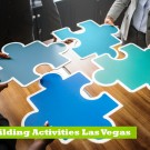 Benefits of Team Building Activities Las Vegas